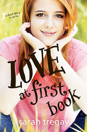 Love at First Book an award-winning short story in verse by author Sarah Tregay