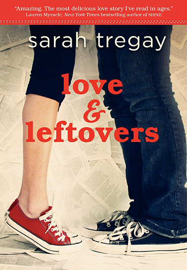 Love and Leftovers, a YA novel in verse by author Sarah Tregay